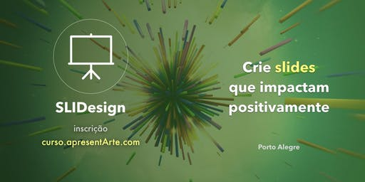 Curso ApresentArte - Slidesign - 23/11/19