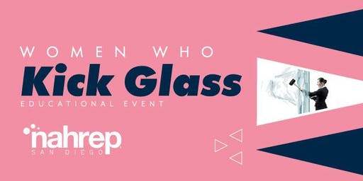 NAHREP San Diego: Women Who Kick Glass