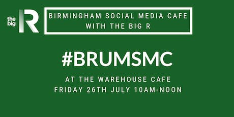 Birmingham Social Media Cafe at The Warehouse Cafe with The Big R Social tickets