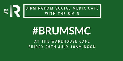 Birmingham Social Media Cafe at The Warehouse Cafe with The Big R Social