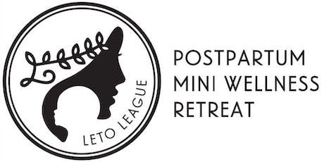 Postpartum Mini Wellness Retreat tickets