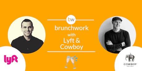 Lyft & Cowboy Ventures brunchwork tickets
