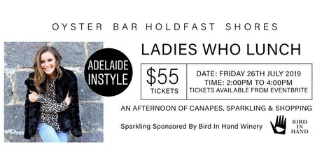 """Ladies Who Lunch """"An Afternoon of Canapes and Sparkling Wine"""" tickets"""