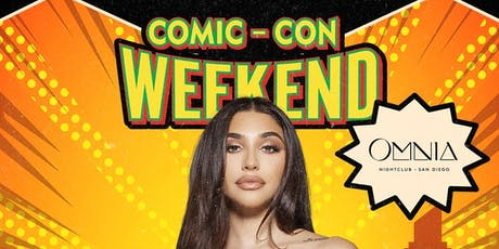 Comic Con Saturday With Chantel Jeffries at OMNIA San Diego | Wild At Heart Saturday's tickets