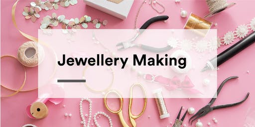 Jewellery Making Workshop