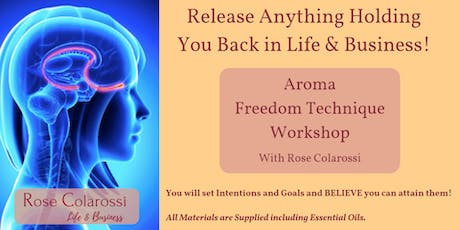 Aroma Freedom Technique Workshop–Women Empowerment to Scale Their Businesses tickets