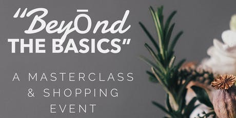 Beyōnd the Basics Masterclass for Ōil Lovers! tickets