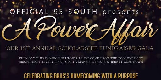 Official 95 South presents The 1st Annual Scholarship Fundraiser Gala