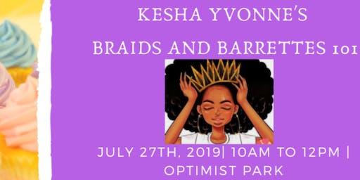 Kesha Yvonne's Braids & Barrettes 101