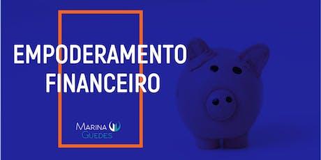 Empoderamento Financeiro: Porque e como cuidar do seu dinheiro.  ingressos