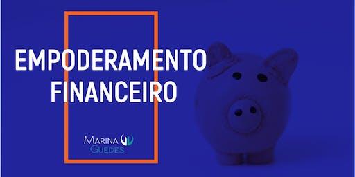 Empoderamento Financeiro: Porque e como cuidar do seu dinheiro.