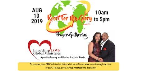 Reset For My Glory Prayer Gathering tickets