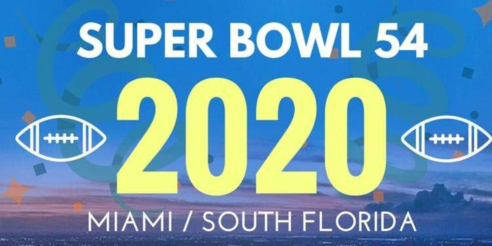 Superbowl 2020 Schedule Superbowl 54   Hotel/Party Package Miami Tickets, Fri, Jan 31
