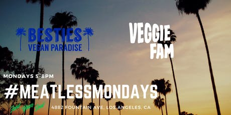#MeatlessMondays at Besties - Vegan Food Pop-up: Chick'N Sandwiches, Cheezeburgers and more! tickets