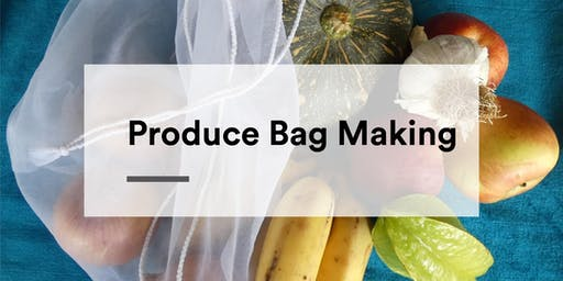 Produce Bag Making Workshop