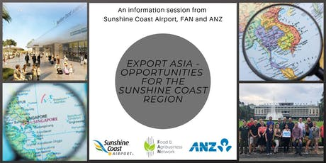 Export Asia - Opportunities for the Sunshine Coast Region tickets