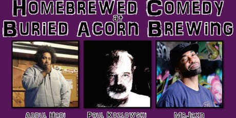 Homebrewed Comedy at Buried Acorn Brewing tickets