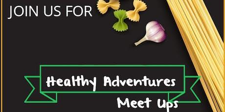 Healthy Adventures Meet Ups tickets