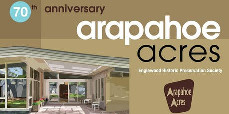 Arapahoe Acres 70th Anniversary Modern Home Tour: Sunday, August 18th tickets