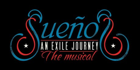 "Sueños ""An Exile Journey"" The Musical IN CONCERT tickets"