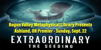 Extraordinary: The Seeding- Ashland Premier with Filmmaker Q&A and Reception