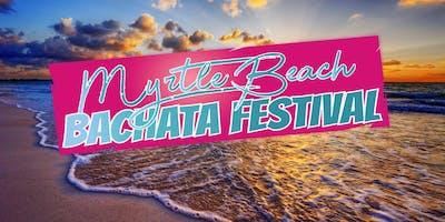 MYRTLE BEACH BACHATA FESTIVAL 2019