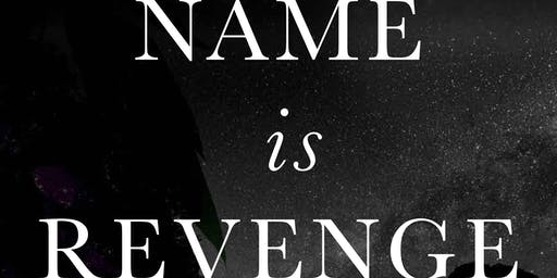 Ashley Kalagian Blunt presents My Name is Revenge
