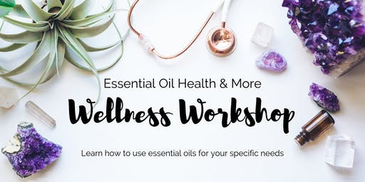 Essential Oil Wellness Workshop