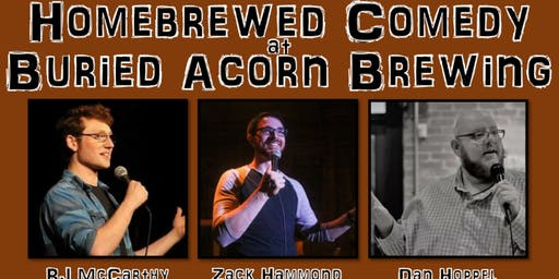 Homebrewed Comedy at Buried Acorn Brewing