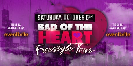 Bad Of The Heart Freestyle Tour tickets