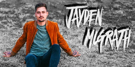 JAYDEN MCGRATH tickets
