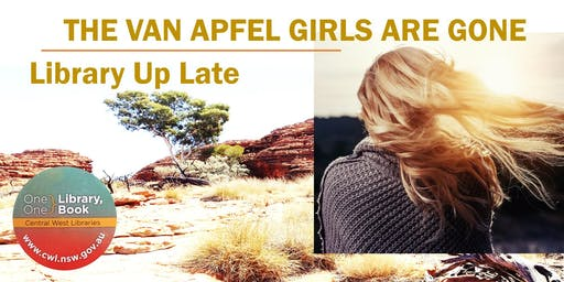 Library Up Late - The Van Apfel Girls are Gone - Orange City Library