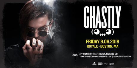 Ghastly at Royale | 9.6.19 | 10:00 PM | 21+ tickets