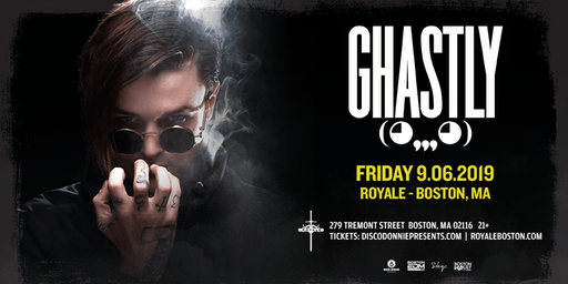 Ghastly at Royale | 9.6.19 | 10:00 PM | 21+