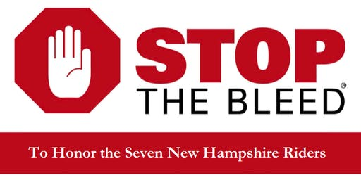 Free Stop the Bleed Training to HONOR New Hampshire's Jarhard Fallen Seven Riders