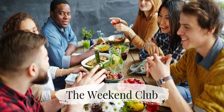 The Weekend Club - July Networking Dinner & Drinks tickets