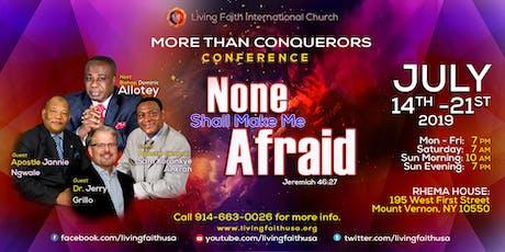 More Than Conqueror: None Shall Make Me Afraid tickets