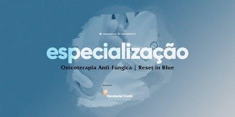 Especialização Onicoterapia Anti-Fúngica ingressos