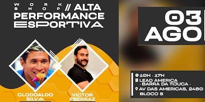 WORK SHOP ALTA PERFORMANCE ESPORTIVA