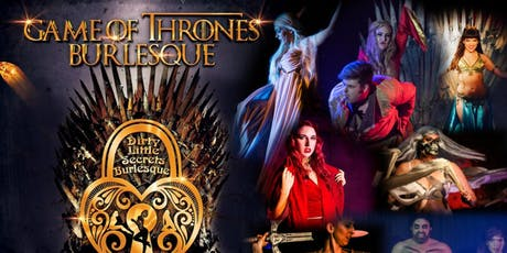 Game Of Thrones Burlesque tickets