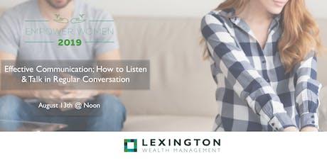 Effective Communication; How to Listen & Talk in Regular Conversation tickets