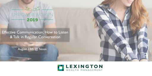 Effective Communication; How to Listen & Talk in Regular Conversation