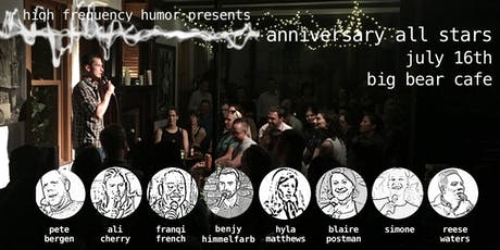 High Frequency Humor: Anniversary All Stars tickets