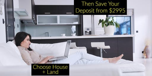 SA Home Buyer Choose & Then Save Deposit Event Thursday 18 JULY 2019 6.30pm