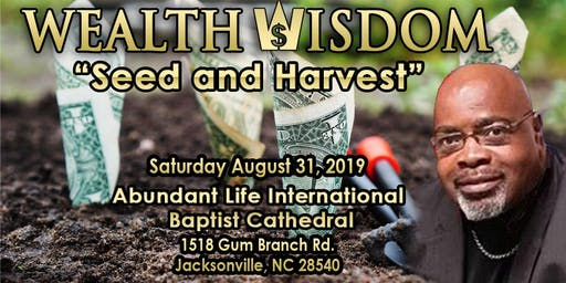 """WealthWisdom Presents """"Seed and Harvest"""""""