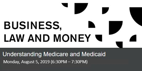 Medicare and Medicaid (August 5) tickets