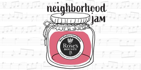 Neighborhood Jam for Rose's Bounty tickets