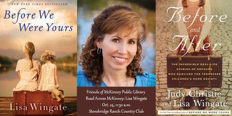 """Read Across McKinney Luncheon: """"Before We Were Yours"""" by Lisa Wingate tickets"""