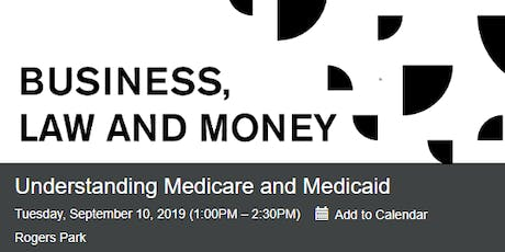 Medicare and Medicaid (September 10) tickets
