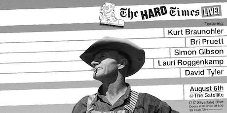 The Hard Times Live w Kurt Braunohler, Bri Pruett,  Simon Gibson & More tickets